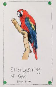 En plakat med en efterlysning efter papegøjen Gøje. Har nisserne været på spil?